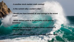 Is Another Wave Of Stock Market Crash Coming? Should You Sell? Answers To All Your Questions